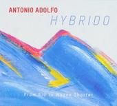 Hybrido : From Rio to Wayne Shorter