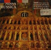 Missa Russica : 1000 Jahre Russische Liturgie