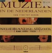 Muziek in de Nederlanden : 1850-1920