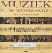 Muziek in de Nederlanden : 1400-1600