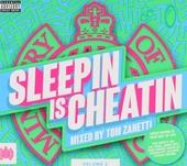 Sleepin is cheatin. vol.2