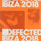 Defected : Ibiza 2018