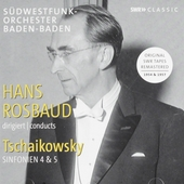 Hans Rosbaud dirigiert Peter Tschaikowsky