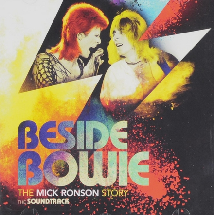 Beside Bowie : the Mick Ronson story : the soundtrack