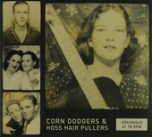 Arkansas at 78 rpm : corn dodgers & hoss hair pullers
