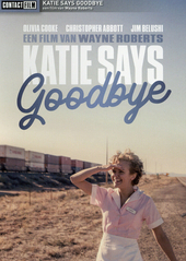 Katie says goodbye / written and directed by Wayne Roberts