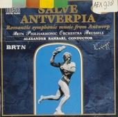 Salve Antverpia : romantic symphonic music from Antwerp