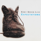 Expectations : Erny Green live