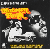 Motown funk : 32 pipin' hot funk joints