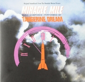 Miracle mile : original soundtrack from The Hemdale motion picture