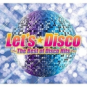 Let's disco : the best of disco hits