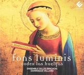 Fons luminis : Codex Las Huelgas : sacred vocal music from the 13th century
