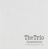 Incantation : The Dawn recordings 1970-1971