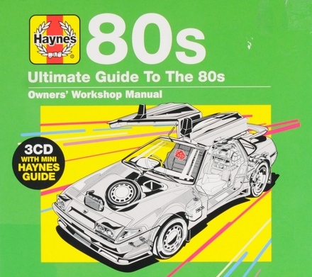 80s : ultimate guide to the 80s