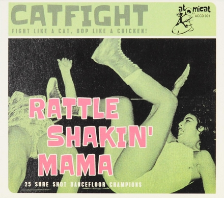 Catfight: Rattle Shakin' mama