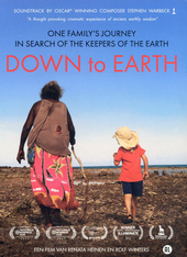 Down to earth : one family's journey in search of the keepers of the earth