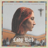 Lady Bird : original motion picture soundtrack