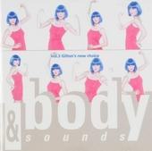 Body & sounds : Gilton's new choice. vol.3