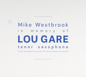 In memory of Lou Gare tenor saxophone