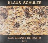 Das Wagner desaster : Live