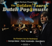 The golden years of Dutch pop music live : de pioniers van de Nederpop