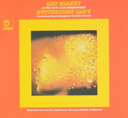 Buttercorn lady : recorded live at the Lighthouse, Hermosa Beach, California