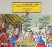 Dans les temps de révolutions... : Noëls pour orgue de Louis XV à Louis-Philippe