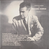 Complete works of Edgar Varèse volume 1. vol.1