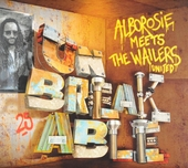 Meets The Wailers united : Unbreakable