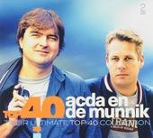 Top 40 Acda & De Munnik : their ultimate top 40 collection