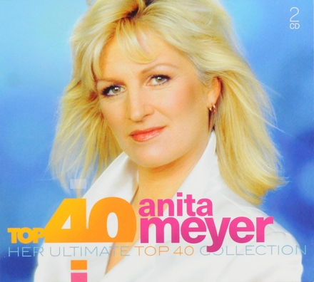 Top 40 Anita Meyer : her ultimate top 40 collection