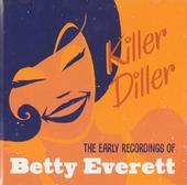 Killer diller : The early recordings of Betty Everett