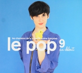 Le pop 9 au début : Les chansons de la nouvelle scène Française