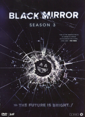 Black mirror. Season 3 / created and written by Charlie Brooker