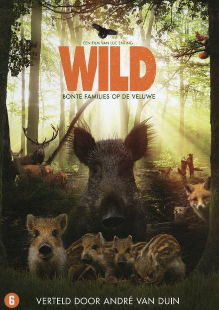 Wild : bonte families op de Veluwe
