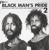 Studio 1 : black man's pride. 2, Righteous are the sons and daughters of Jah