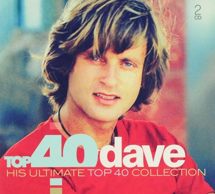 Top 40 Dave : his ultimate top 40 collection