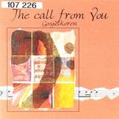 The call from You : Gospelkoren