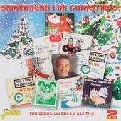 Snowbound for Christmas : fun songs classics & rarities
