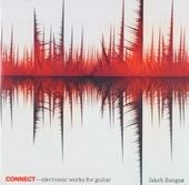 Connect : Electronic works for guitar