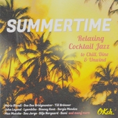 Summertime : Relaxing cocktail jazz to chill, dine and unwind