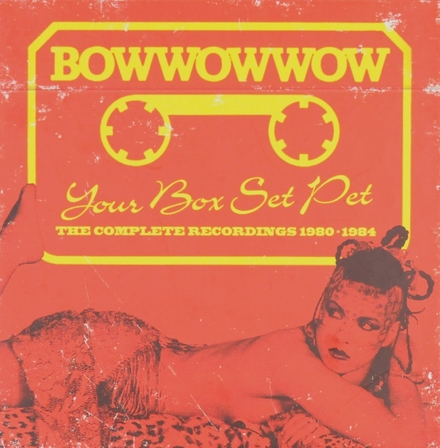 Your box set pet : the complete recordings 1980-1984
