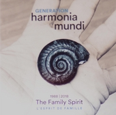 Generation Harmonia Mundi 1988-2018 : the family spirit. Vol. 2