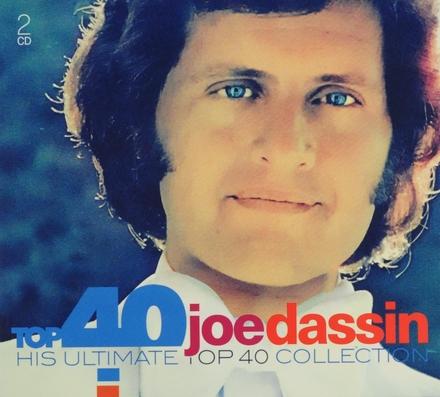 Top 40 Joe Dassin : his ultimate top 40 collection