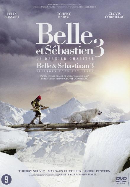 Belle et Sébastien. 3, Le dernier chapitre