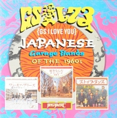 GS I love you : Japanese garage bands of the 1960s