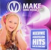 Make some noise kids. vol.3