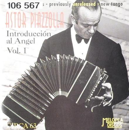 Introduction al ángel. vol.1 : Circa 63