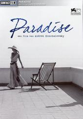Paradise / regie en scenario Andrei Konchalovsky
