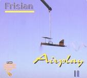 Frisian airplay II